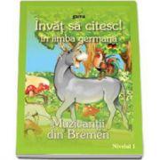 Invat sa citesc! Muzicantii din Bremen in limba germana (nivelul 1)