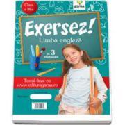 Limba engleza in 3 saptamani pentru clasa a III-a (Colectia Exersez!)