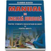 Manual de engleza juridica, pentru studentii facultatilor de drept si pentru juristi