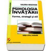 Psihologia invatarii. Forme, strategii si stil (editia a III-a, revizuita)