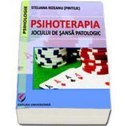 Psihoterapia jocului de sansa patologic (Steliana Rizeanu)
