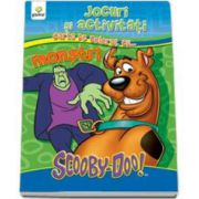 Scooby-Doo. Jocuri si activitati cu... monstri