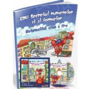 Secretul numerelor si al formelor. Matematica, pentru clasa a II-a (Contine CD cu soft educational)