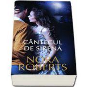 Nora Roberts, Cantecul de sirena
