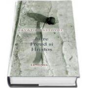 Savatie Bastovoi, Intre Freud si Hristos - Editia a VI-a