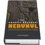 Savatie Bastovoi, Nebunul
