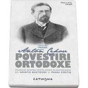 Anton Cehov, Povestiri Ortodoxe - Editia a II-a