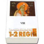 1-2 Regi. Vechiul Testament in talcuirea Sfintilor Parinti - VIII