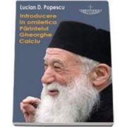 Lucian Popescu, Introducere in omiletica Parintelui Gheorghe Calciu