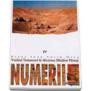 Numerii. Vechiul Testament in talcuirea Sfintilor Parinti - IV