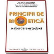 Pavel Chirila, Principii de bioetica. O abordare ortodoxa