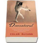 Dansatorul (Colum McCann)