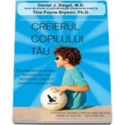 Creierul copilului tau (Daniel J. Siegel)