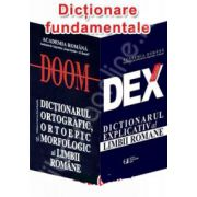 Dictionare fundamentale. Noul DEX - Dictionarul explicativ al limbii romane si DOOM. Dictionarul ortografic, ortoepic si morfologic al limbii romane