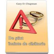 De stiut inainte de casatorie (Gary Chapman)