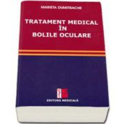 Marieta Dumitrache - Tratament medical in bolile oculare
