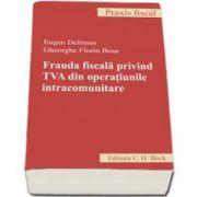 Frauda fiscala privind TVA din operatiunile intracomunitare