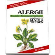 Alergii. Prevenire. Recunoastere. Vindecare (Sanatate cu Maria Treben)