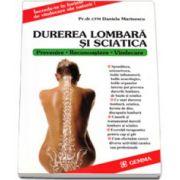 Durerea lombara si sciatica prevenire, recunoastere, vindecare