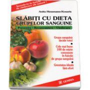 Slabiti cu dieta grupelor sanguine