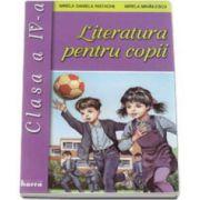 Literatura pentru copii clasa a IV-a (Mirela Daniela Ristache)