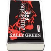 Sally Green, Jumatatea rea