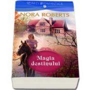 Nora Roberts, Magia destinului