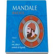 Mandale dacice. Volumul I - Grajdeanu Mihai