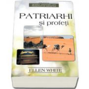 Patriarhi si profeti (Prima carte din seria, Istoria umanitatii din perspectiva crestina)