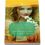 Barbara Cartland - Pe aripile iubirii