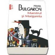 Maestrul si Margareta (Top 10) - Traducere din limba rusa de Natalia Radovici
