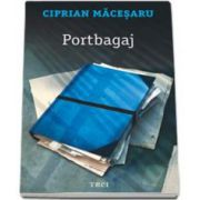Ciprian Macesaru, Portbagaj