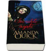 Amanda Quick - Secretele noptii