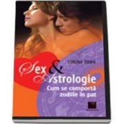Corina Toma, Sex si astrologie. Cum se comporta zodiile in pat