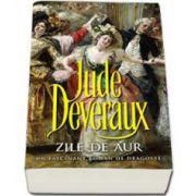 Jude Deveraux, Zile de aur