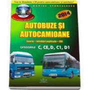 Chestionare 2014 cu CD, pentru categoriile C, CE, D, C1, D1. Autocamioane si autobuze (teorie si intrebari explicate)