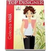 Colectia Vara (Top Designer)