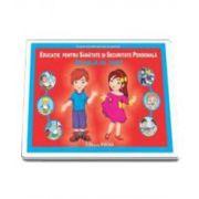 Educatie pentru sanatate si securitate personala - Ai grija de tine!