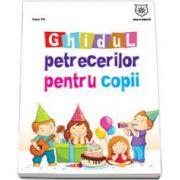 Nana Pit, Ghidul petrecerilor pentru copii