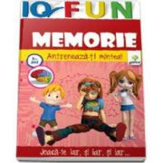 Memorie. Antreneaza-ti mintea - IQ FUN