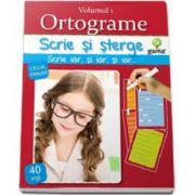 Ortograme - volumul 1 (Scrie si sterge!)