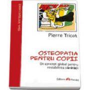 Pierre Tricot, Osteopatia pentru copii