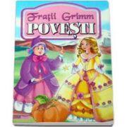 Povesti - Fratii Grimm (Traducere de Ioana Patrichi)