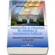 Provocari si strategii in ordinea si siguranta publica (Mihai Badescu)