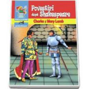 Povestiri dupa Shakespeare - (Seria - piticul cu povesti)
