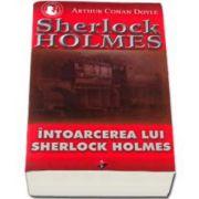 Sherlock Holmes - Intoarcerea lui Sherlock Holmes (Volumul III)