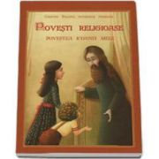 Danion Vasile, Povesti religioase. Povestea icoanei mele