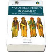 Monahismul ortodox romanesc volumul. Istorie, contributii si repertorizare