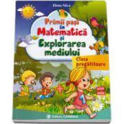 Elena Nica, Primii pasi in Matematica si Explorarea mediului clasa pregatitoare