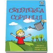 Izabela Copolovici, Cresterea copilului. Sfaturi de mamica pentru fiecare varsta
